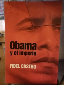Obama and the Empire - Fidel Castro